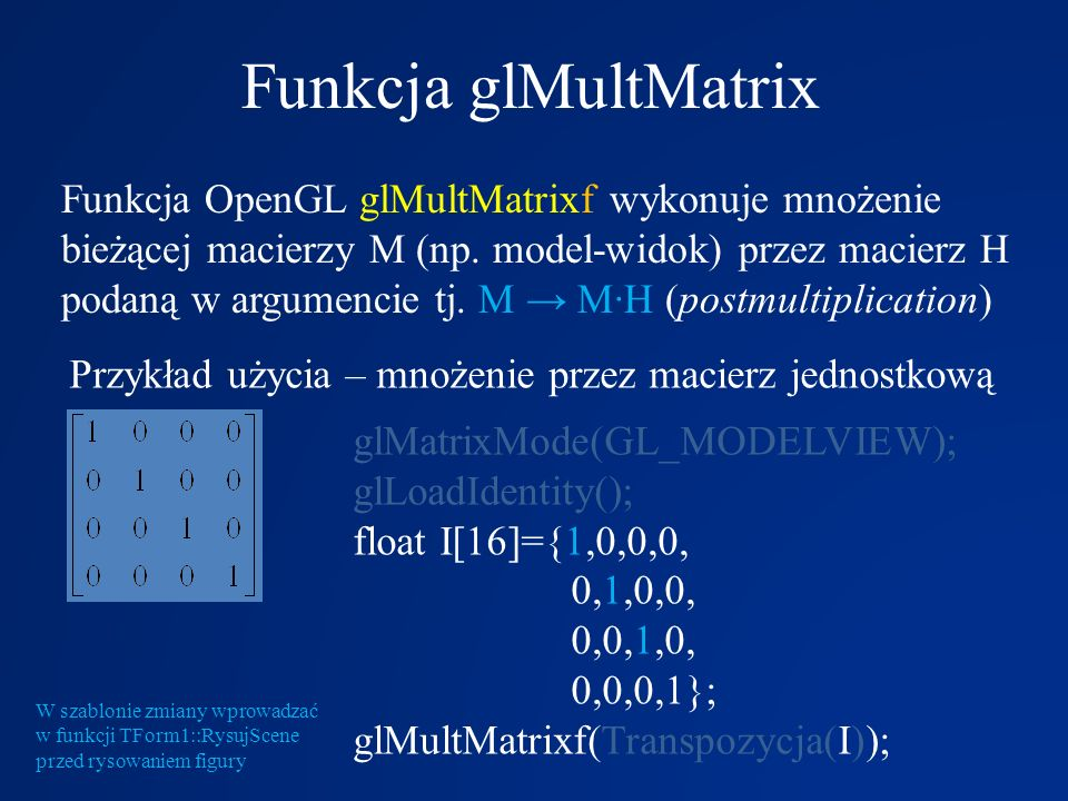 Funkcja glMultMatrix