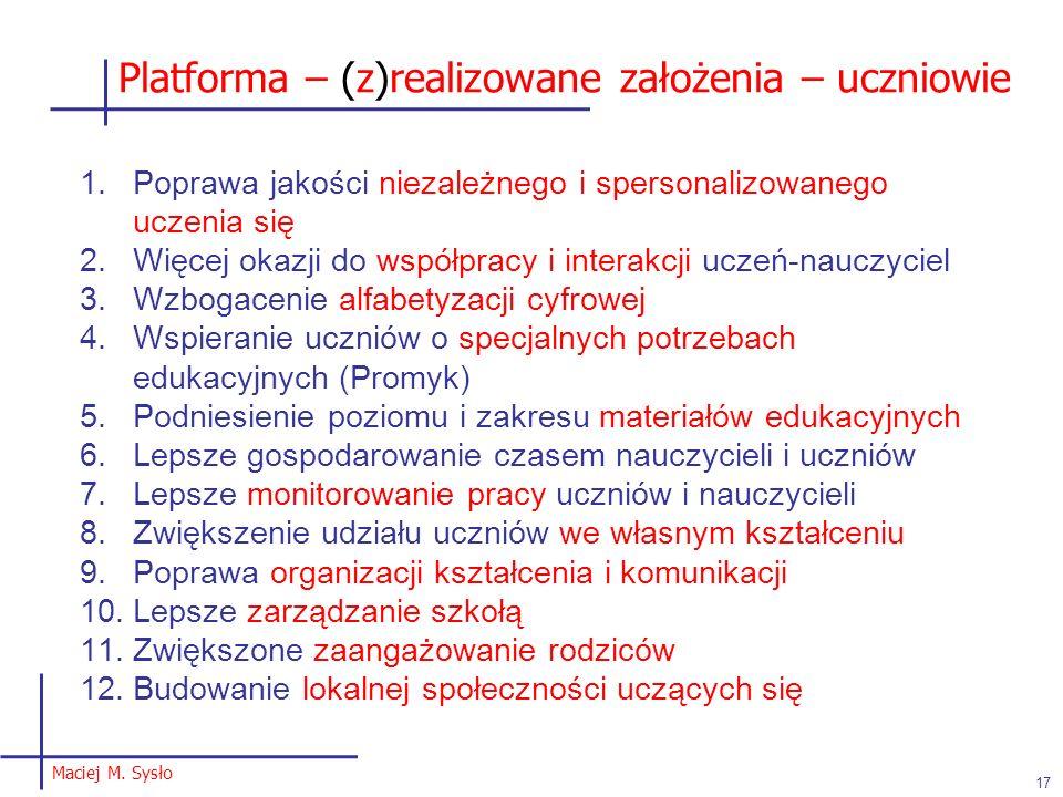 Platforma – (z)realizowane założenia – uczniowie