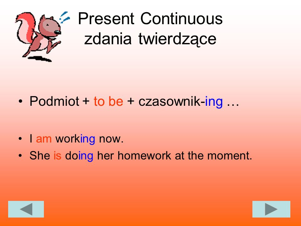 Present Continuous zdania twierdzące