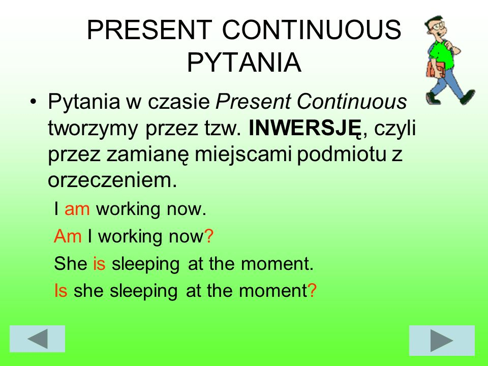 PRESENT CONTINUOUS PYTANIA