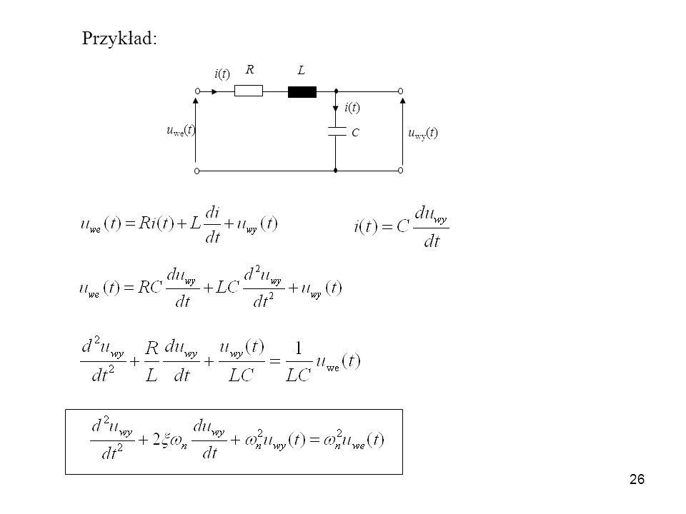 Przykład: C uwe(t) uwy(t) i(t) R L