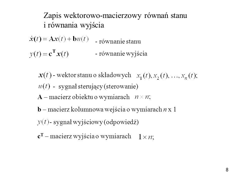 Zapis wektorowo-macierzowy równań stanu i równania wyjścia