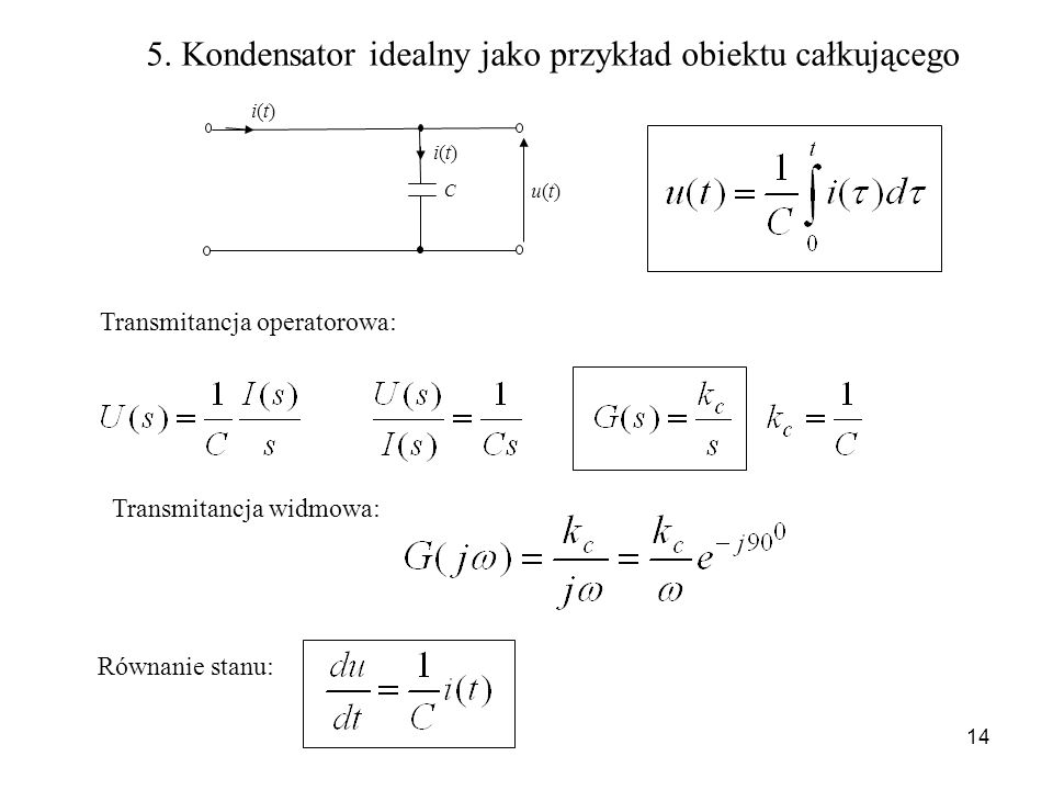 5. Kondensator idealny jako przykład obiektu całkującego