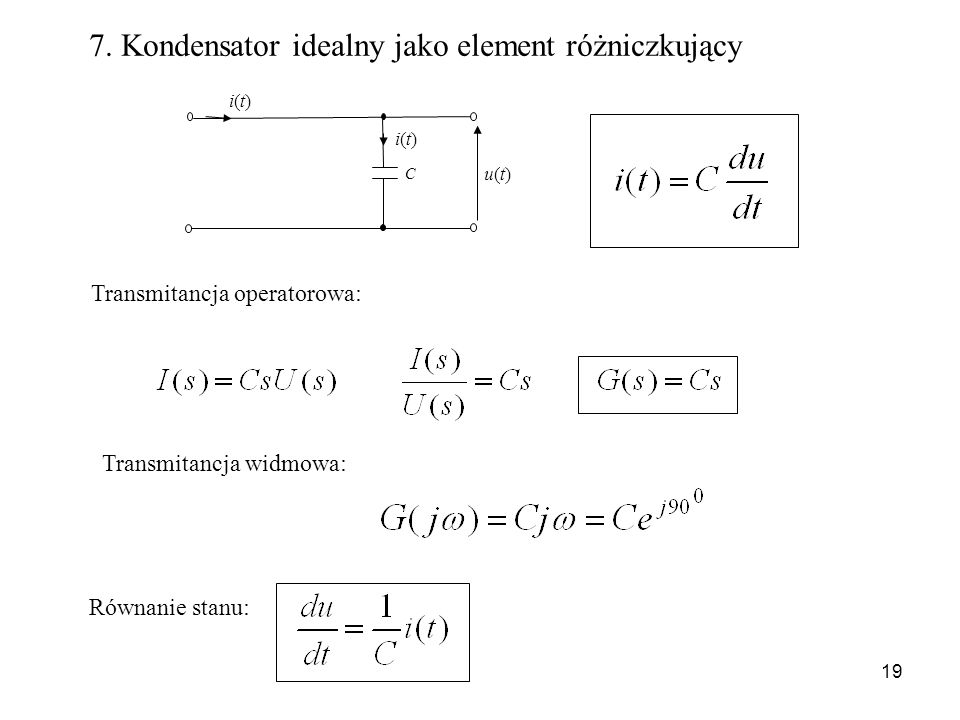 7. Kondensator idealny jako element różniczkujący