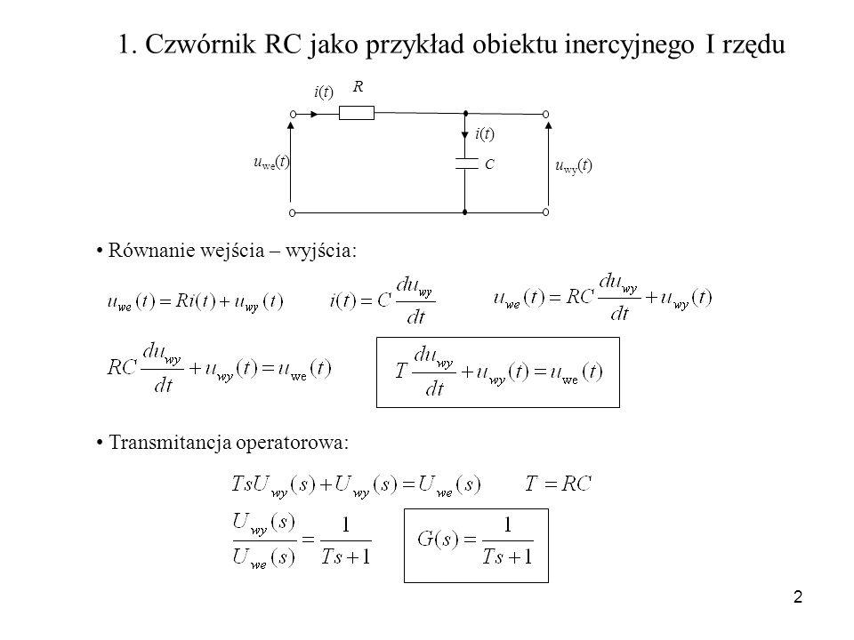 1. Czwórnik RC jako przykład obiektu inercyjnego I rzędu