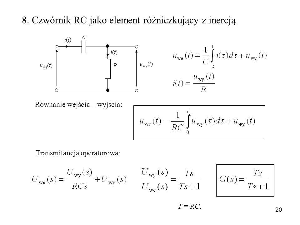 8. Czwórnik RC jako element różniczkujący z inercją