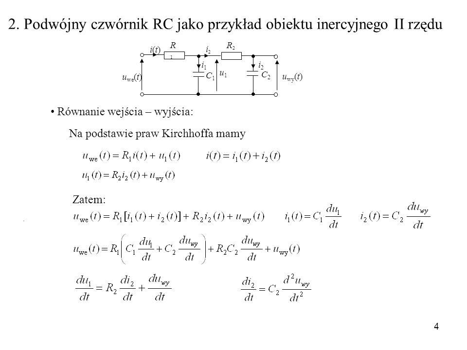 2. Podwójny czwórnik RC jako przykład obiektu inercyjnego II rzędu
