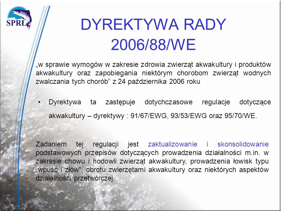DYREKTYWA RADY 2006/88/WE