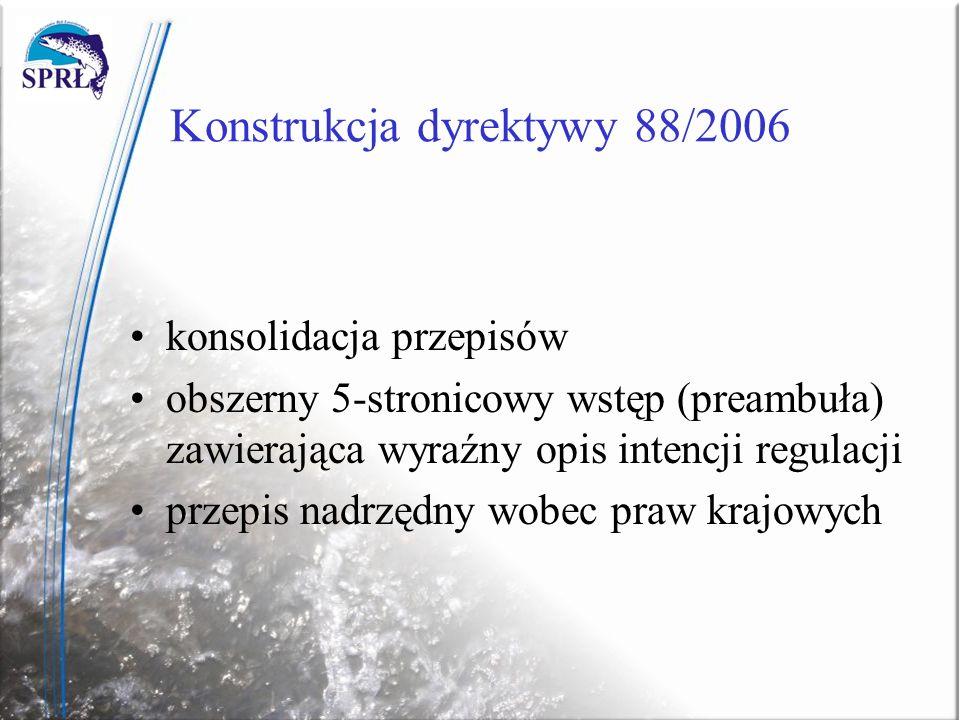 Konstrukcja dyrektywy 88/2006