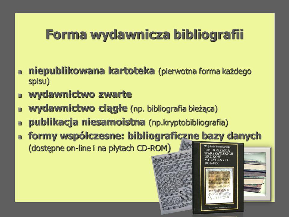 Forma wydawnicza bibliografii