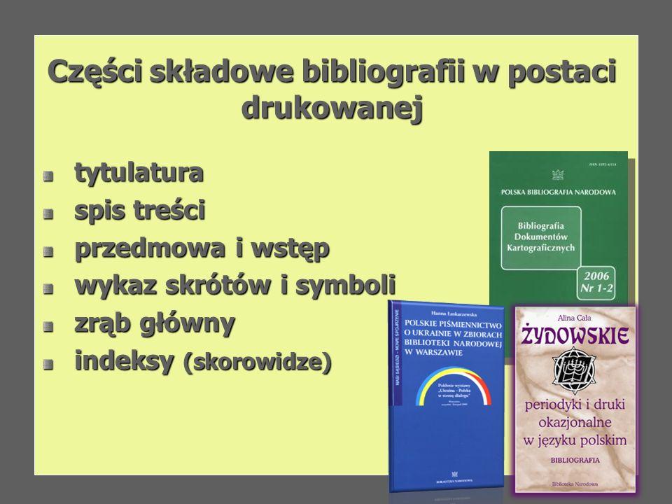 Części składowe bibliografii w postaci drukowanej