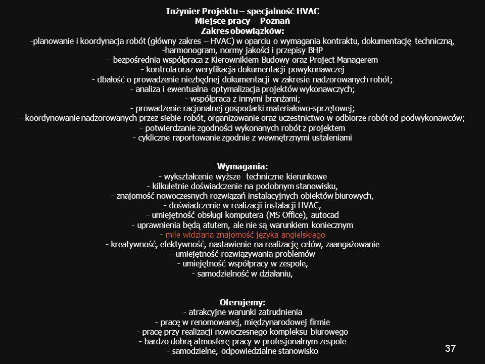 Inżynier Projektu – specjalność HVAC Miejsce pracy – Poznań
