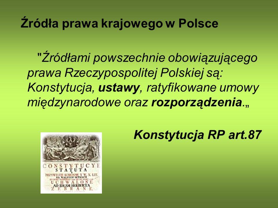 Źródła prawa krajowego w Polsce