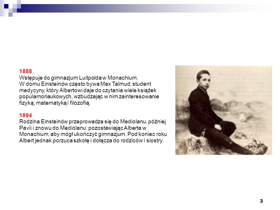 1888 Wstępuje do gimnazjum Luitpolda w Monachium
