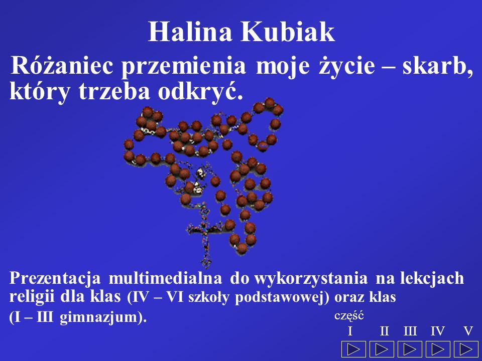 Halina Kubiak Różaniec przemienia moje życie – skarb, który trzeba odkryć.