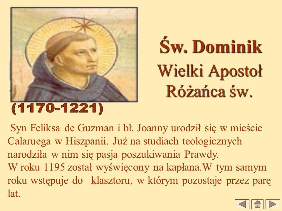 Wielki Apostoł Różańca św.