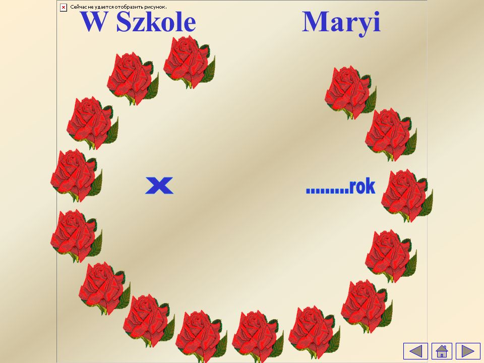 W Szkole Maryi X .........rok