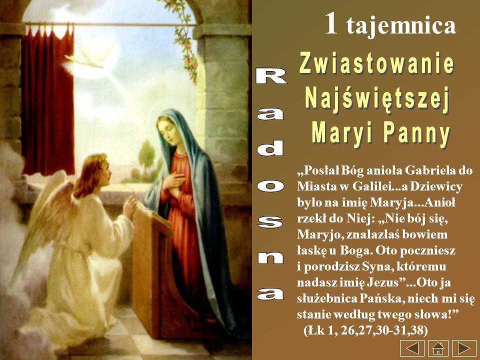 1 tajemnica Zwiastowanie Najświętszej Maryi Panny Radosna