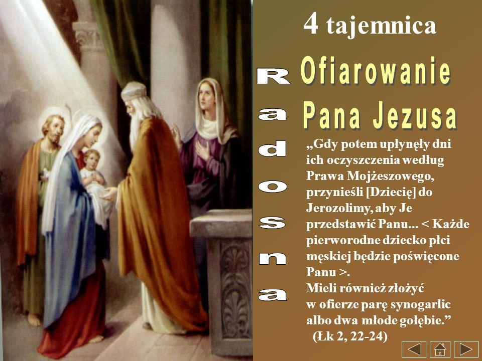 4 tajemnica Ofiarowanie Pana Jezusa Radosna