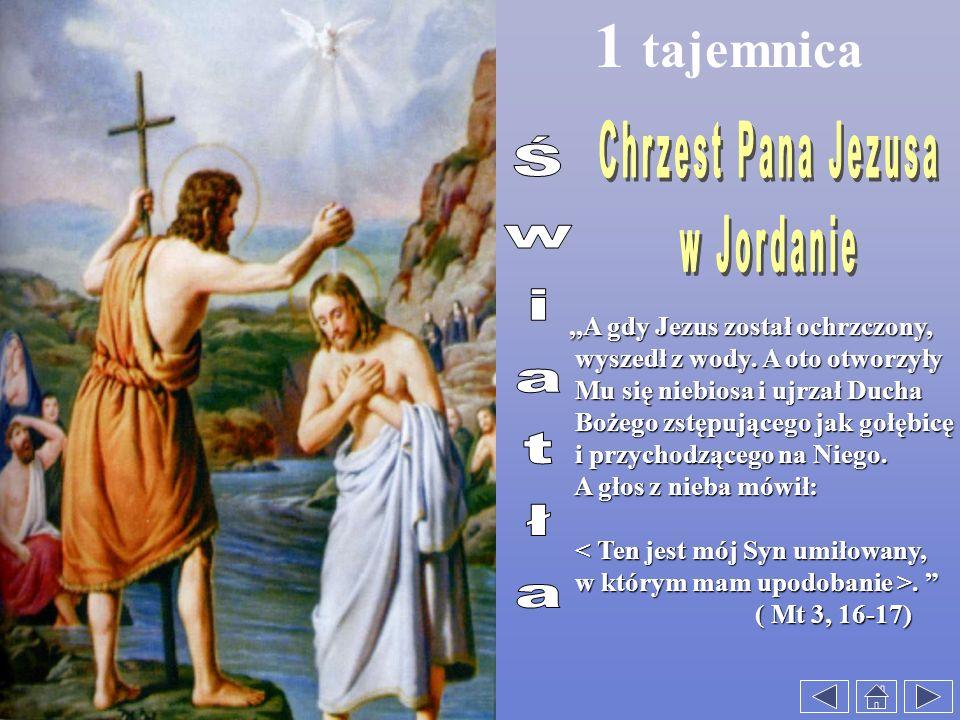 1 tajemnica Chrzest Pana Jezusa w Jordanie Światła