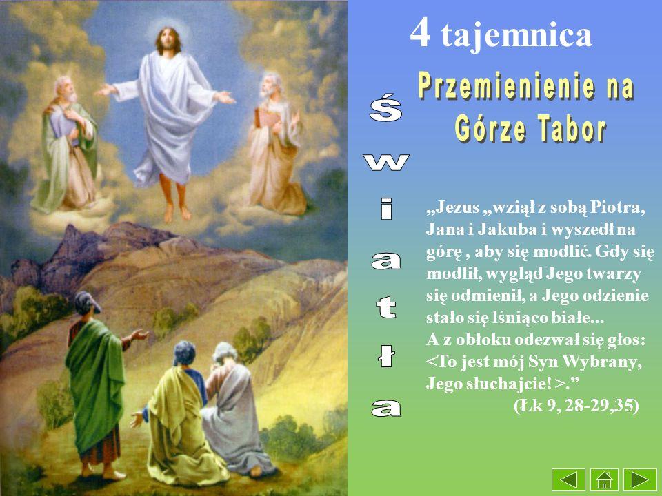 4 tajemnica Przemienienie na Górze Tabor Światła