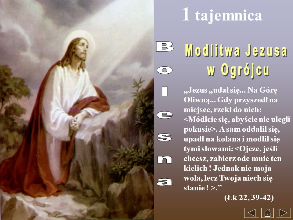 1 tajemnica Modlitwa Jezusa w Ogrójcu Bolesna