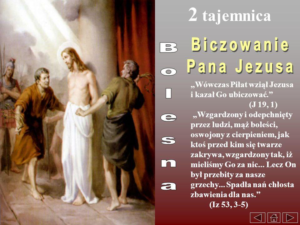 2 tajemnica Biczowanie Pana Jezusa Bolesna