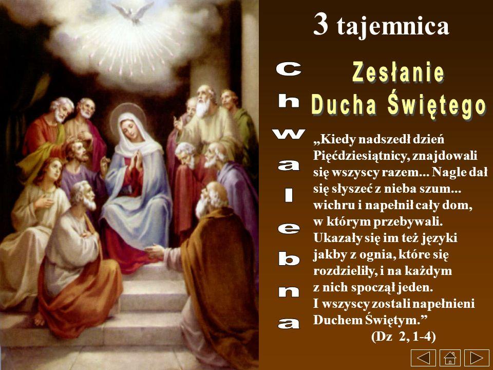 3 tajemnica Zesłanie Ducha Świętego Chwalebna