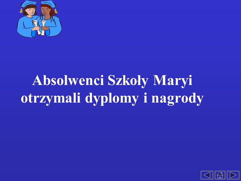 Absolwenci Szkoły Maryi otrzymali dyplomy i nagrody