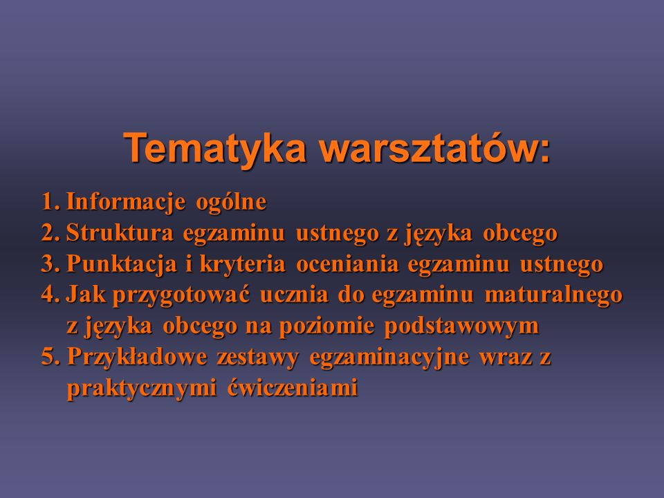 Tematyka warsztatów: Informacje ogólne