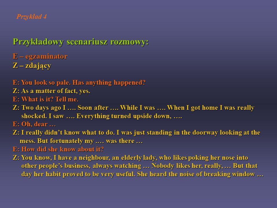 Przykładowy scenariusz rozmowy: