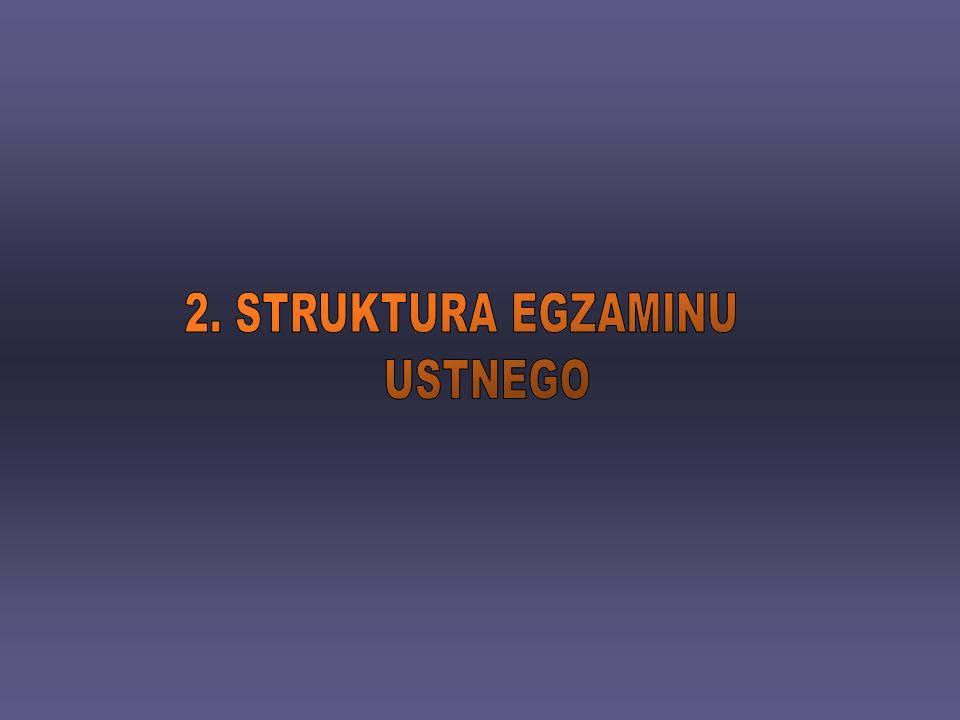 2. STRUKTURA EGZAMINU USTNEGO