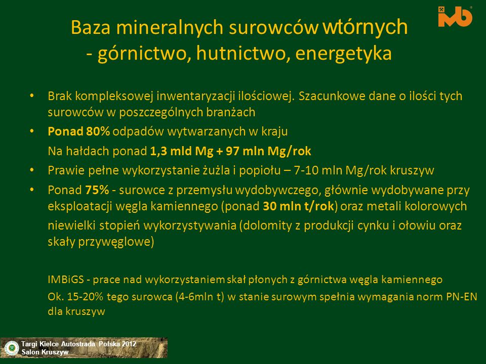 Baza mineralnych surowców wtórnych - górnictwo, hutnictwo, energetyka