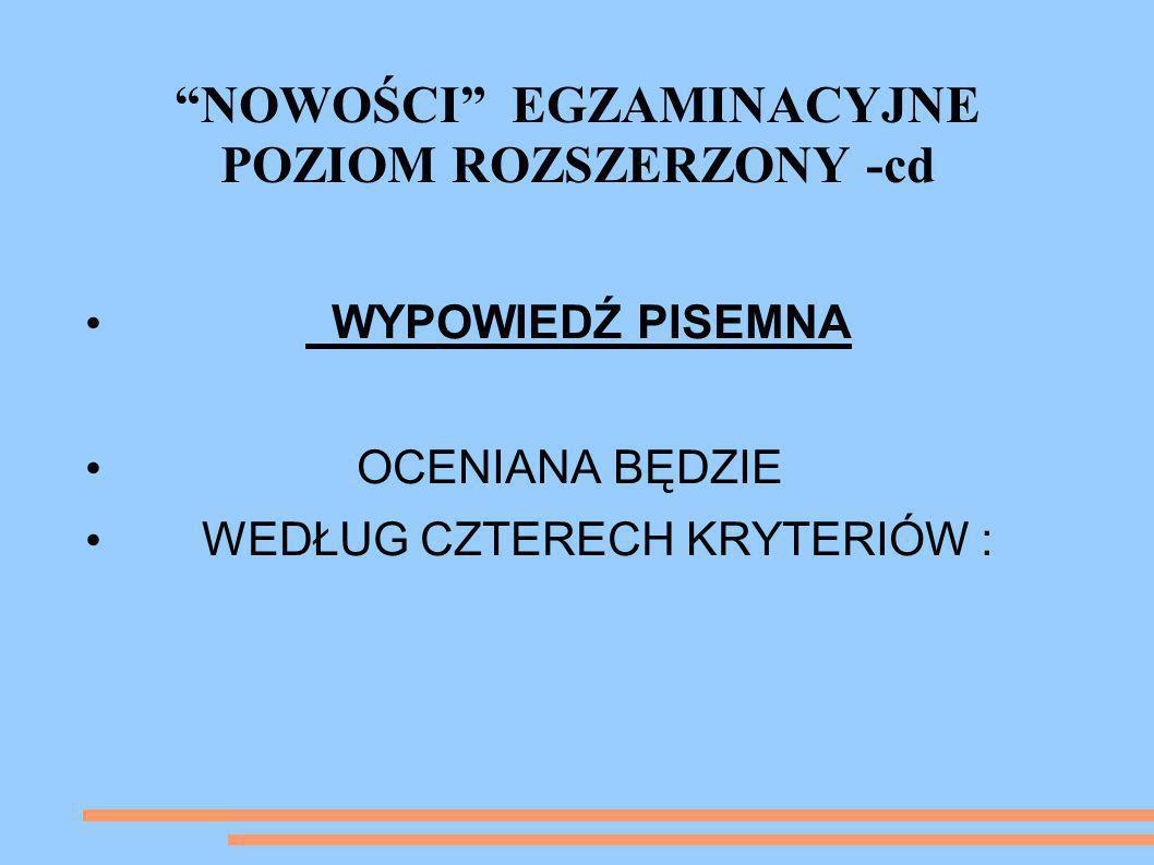NOWOŚCI EGZAMINACYJNE POZIOM ROZSZERZONY -cd