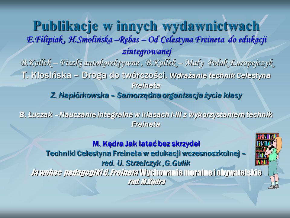 Publikacje w innych wydawnictwach E. Filipiak , H