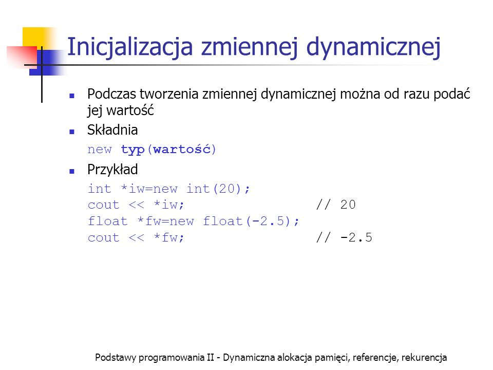 Inicjalizacja zmiennej dynamicznej