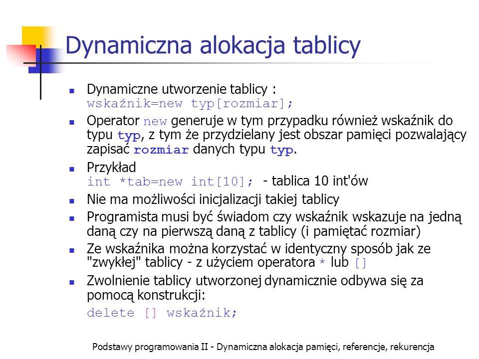 Dynamiczna alokacja tablicy
