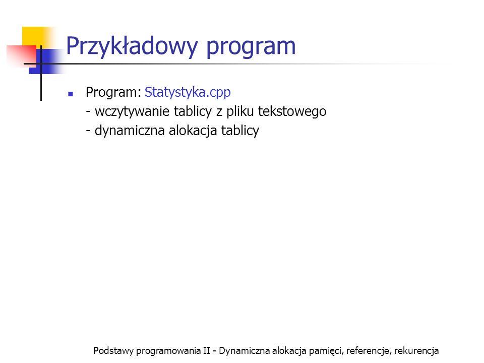 Przykładowy program Program: Statystyka.cpp