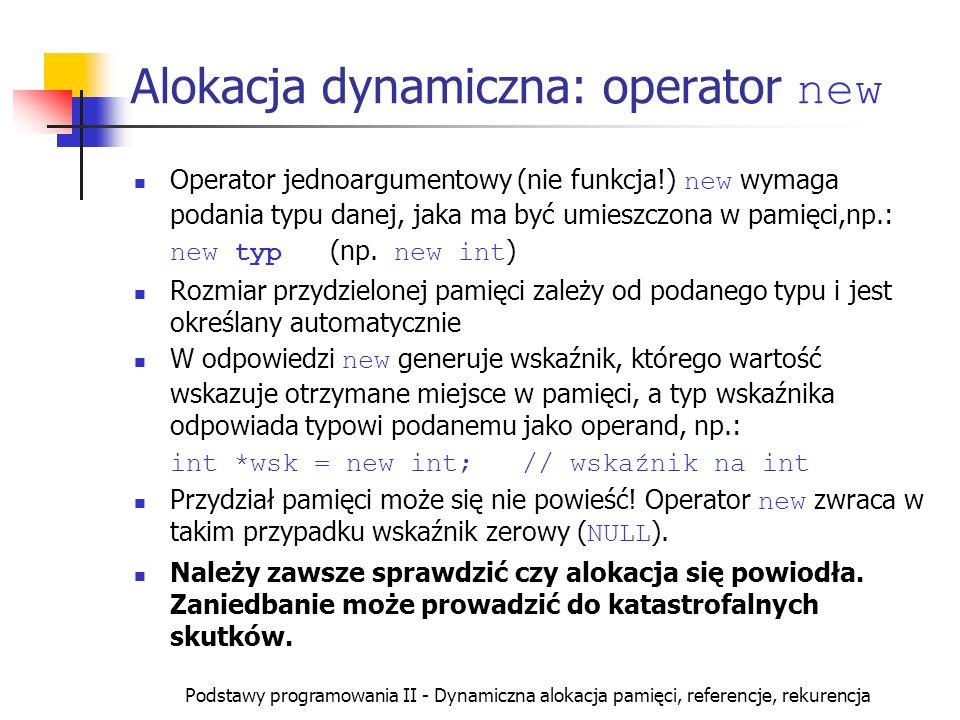 Alokacja dynamiczna: operator new