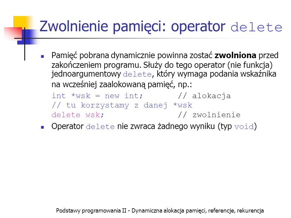 Zwolnienie pamięci: operator delete