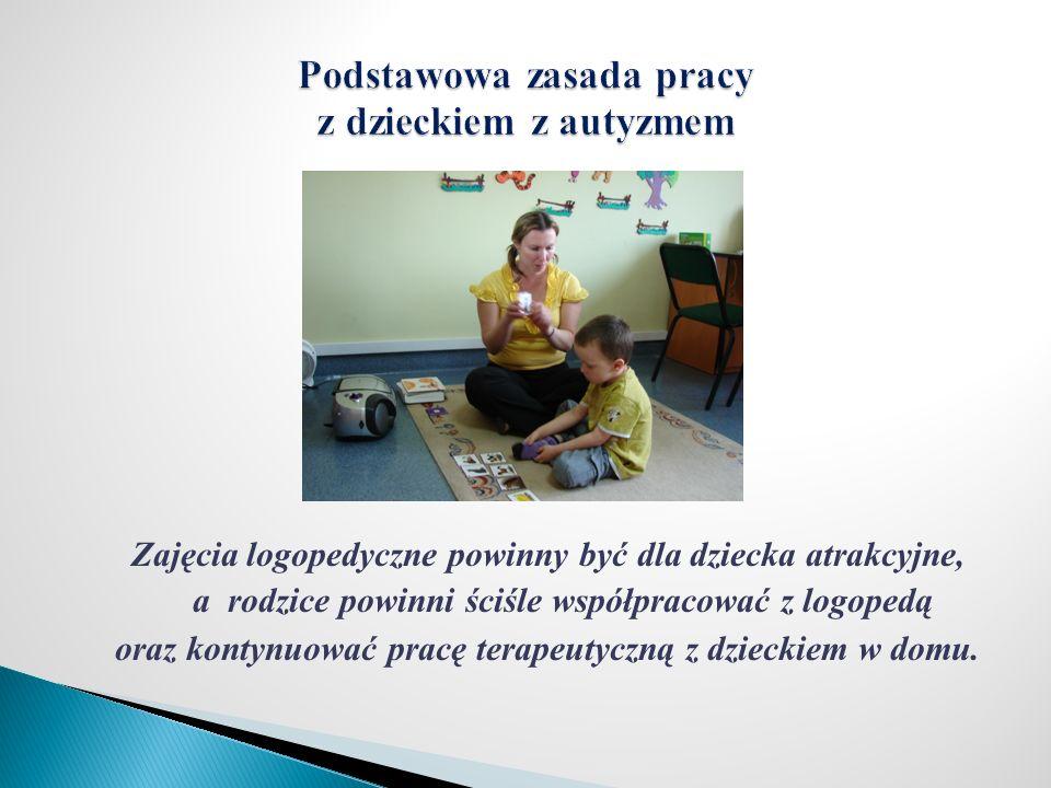 Podstawowa zasada pracy z dzieckiem z autyzmem