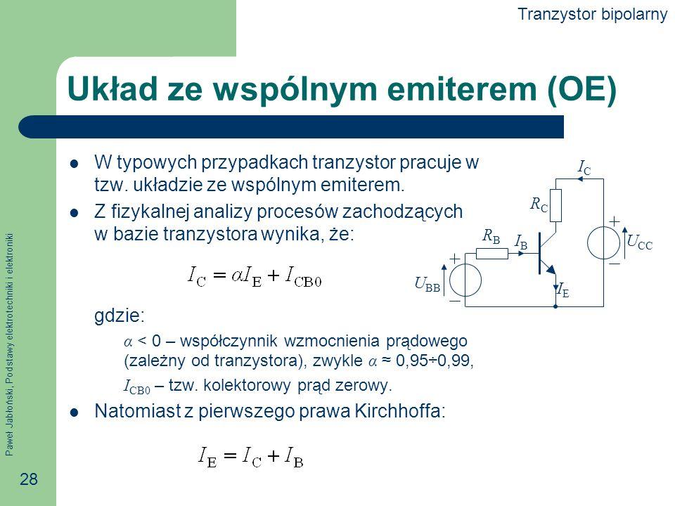 Układ ze wspólnym emiterem (OE)