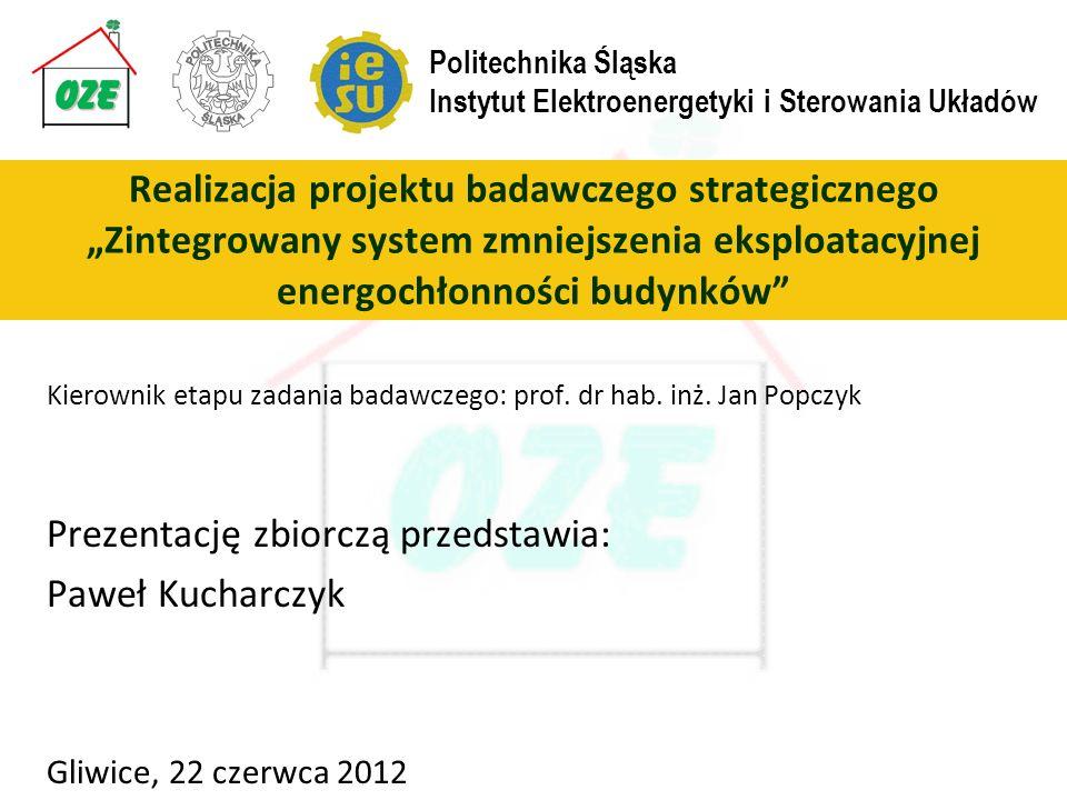 Prezentację zbiorczą przedstawia: Paweł Kucharczyk