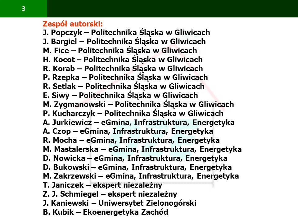 Zespół autorski: J. Popczyk – Politechnika Śląska w Gliwicach. J. Bargiel – Politechnika Śląska w Gliwicach.