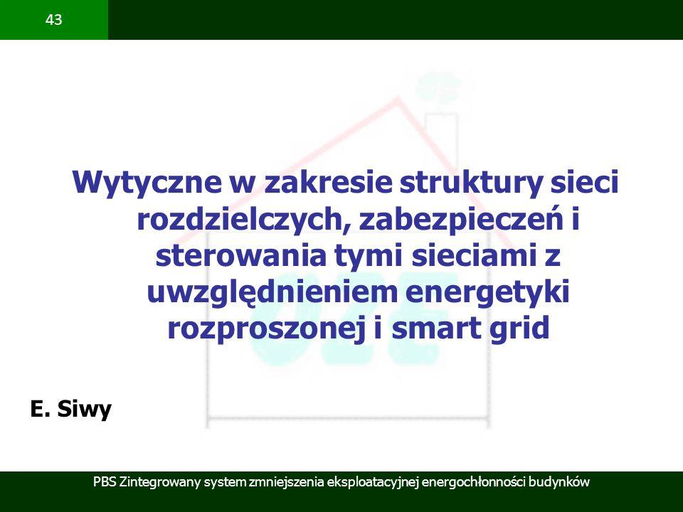 Wytyczne w zakresie struktury sieci rozdzielczych, zabezpieczeń i sterowania tymi sieciami z uwzględnieniem energetyki rozproszonej i smart grid