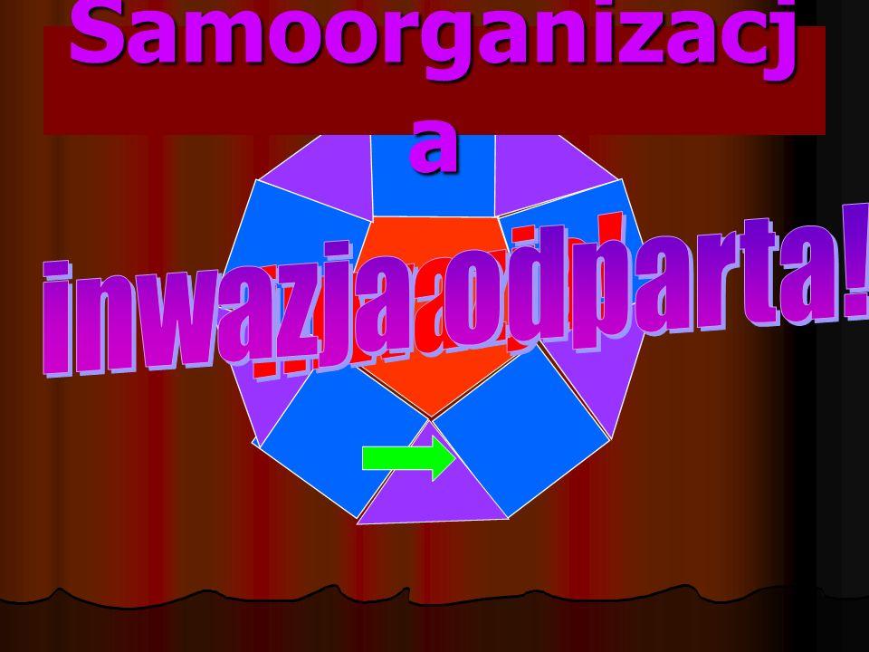 Samoorganizacja inwazja odparta! inwazja!