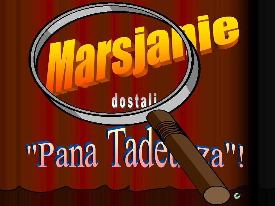 Marsjanie dostali Pana Tadeusza !