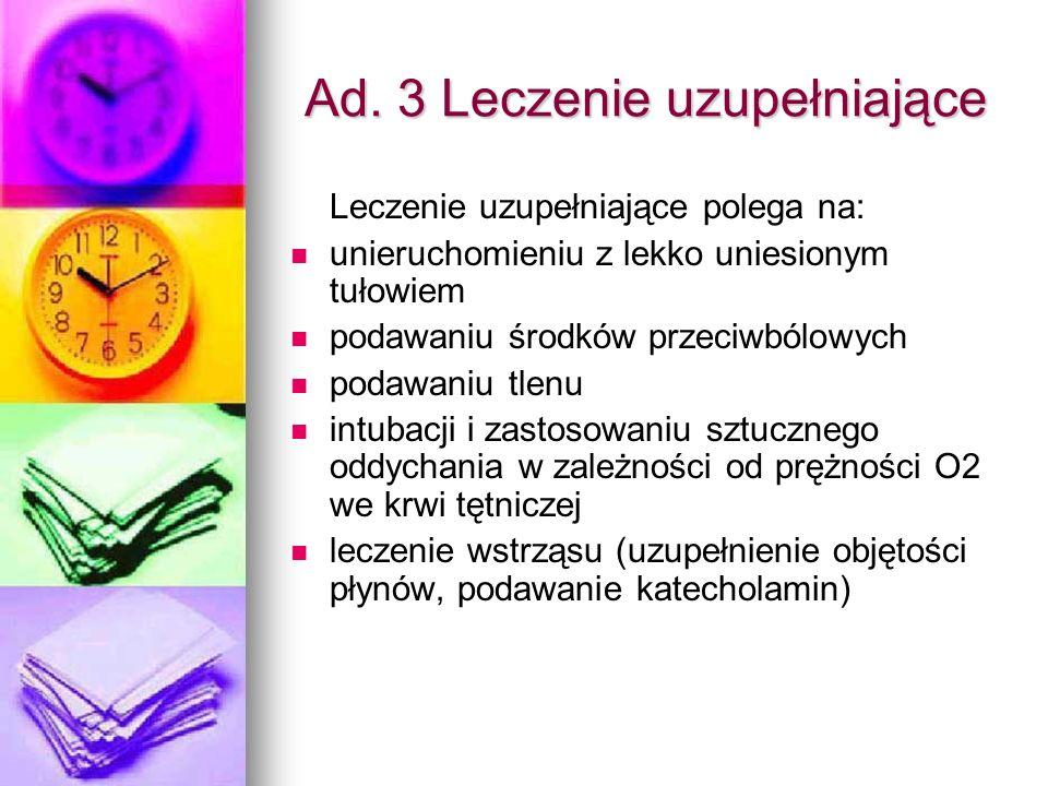 Ad. 3 Leczenie uzupełniające