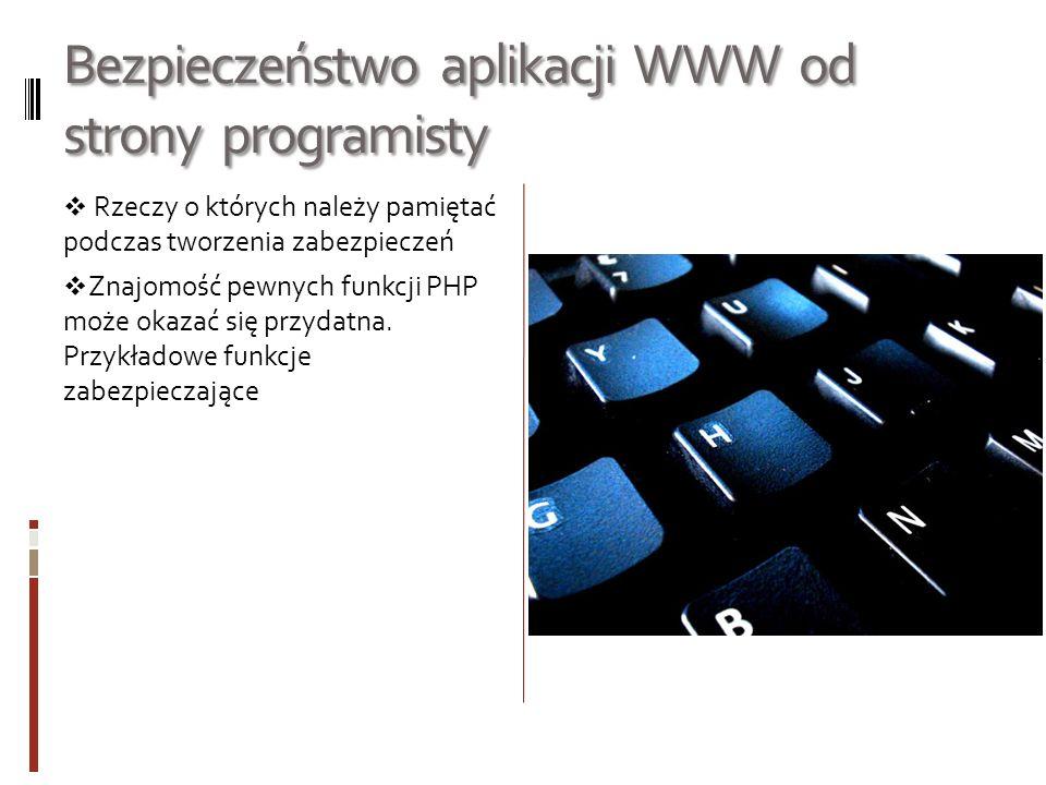 Bezpieczeństwo aplikacji WWW od strony programisty