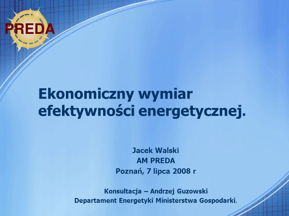 Ekonomiczny wymiar efektywności energetycznej.